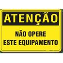 2346-placa-atencao-nao-opere-este-equipamento-pvc-semi-rigido-26x18cm-furos-6mm-parafusos-nao-incluidos-1