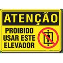 2369-placa-atencao-proibido-usar-este-elevador-pvc-semi-rigido-26x18cm-furos-6mm-parafusos-nao-incluidos-1