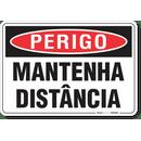 3098-placa-perigo-mantenha-distancia-pvc-semi-rigido-26x18cm-furos-6mm-parafusos-nao-incluidos-1
