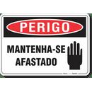 3099-placa-perigo-mantenha-se-afastado-pvc-semi-rigido-26x18cm-furos-6mm-parafusos-nao-incluidos-1
