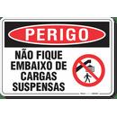 3108-placa-perigo-nao-fique-embaixo-de-cargas-suspensas-pvc-semi-rigido-26x18cm-furos-6mm-parafusos-nao-incluidos-1