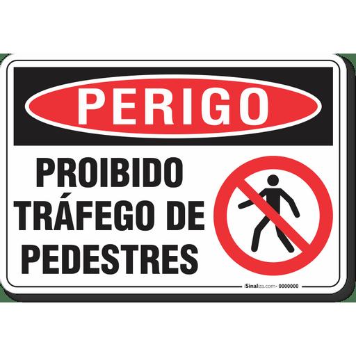 3120-placa-perigo-proibido-trafego-de-pedestres-pvc-semi-rigido-26x18cm-furos-6mm-parafusos-nao-incluidos-1
