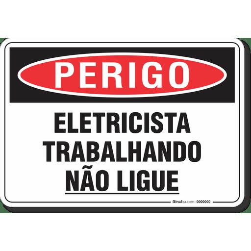 3194-placa-perigo-eletricista-trabalhando-nao-ligue-pvc-semi-rigido-26x18cm-furos-6mm-parafusos-nao-incluidos-1