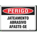 3218-placa-perigo-jateamento-abrasivo-afaste-se-pvc-semi-rigido-26x18cm-furos-6mm-parafusos-nao-incluidos-1