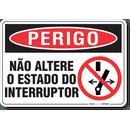 3241-placa-perigo-nao-altere-o-estado-do-interruptor-pvc-semi-rigido-26x18cm-furos-6mm-parafusos-nao-incluidos-1