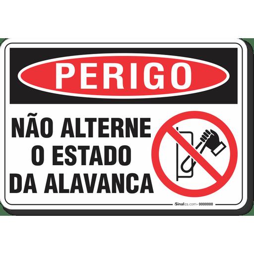 3242-placa-perigo-nao-alterne-o-estado-da-alavanca-pvc-semi-rigido-26x18cm-furos-6mm-parafusos-nao-incluidos-1