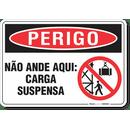 3244-placa-perigo-nao-ande-aqui-carga-suspensa-pvc-semi-rigido-26x18cm-furos-6mm-parafusos-nao-incluidos-1