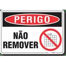 3286-placa-perigo-nao-remover-pvc-semi-rigido-26x18cm-furos-6mm-parafusos-nao-incluidos-1