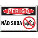 3291-placa-perigo-nao-suba-pvc-semi-rigido-26x18cm-furos-6mm-parafusos-nao-incluidos-1