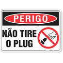 3292-placa-perigo-nao-tire-o-plug-pvc-semi-rigido-26x18cm-furos-6mm-parafusos-nao-incluidos-1