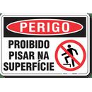 3321-placa-perigo-proibido-pisar-na-superficie-pvc-semi-rigido-26x18cm-furos-6mm-parafusos-nao-incluidos-1