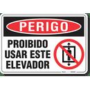 3323-placa-perigo-proibido-usar-este-elevador-pvc-semi-rigido-26x18cm-furos-6mm-parafusos-nao-incluidos-1