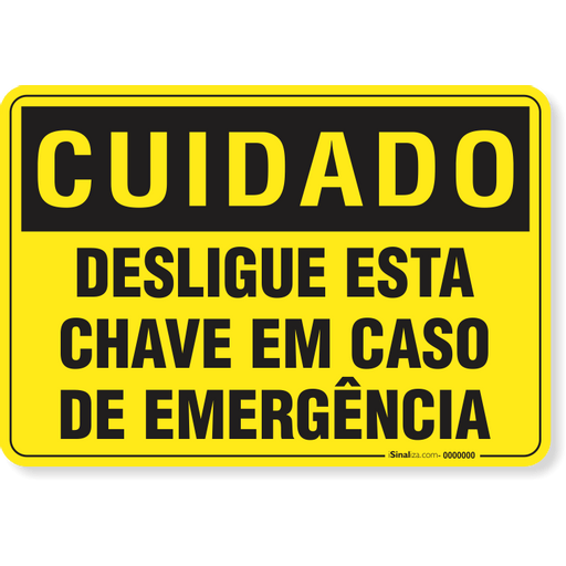 2621-placa-cuidado-desligue-esta-chave-em-caso-de-emergencia-pvc-semi-rigido-26x18cm-furos-6mm-parafusos-nao-incluidos-1