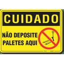 2806-placa-cuidado-nao-deposite-paletes-aqui-pvc-semi-rigido-26x18cm-furos-6mm-parafusos-nao-incluidos-1