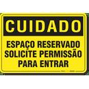2851-placa-cuidado-espaco-reservado-solicite-permissao-para-entrar-pvc-semi-rigido-26x18cm-furos-6mm-parafusos-nao-incluidos-1