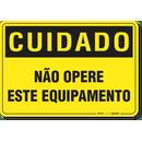 2932-placa-cuidado-nao-opere-este-equipamento-pvc-semi-rigido-26x18cm-furos-6mm-parafusos-nao-incluidos-1