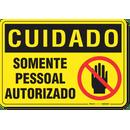 2991-placa-cuidado-somente-pessoal-autorizado-pvc-semi-rigido-26x18cm-furos-6mm-parafusos-nao-incluidos-1