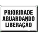 1614-placa-organizacao-prioridade-aguardando-liberacao-pvc-semi-rigido-26x18cm-furos-6mm-parafusos-nao-incluidos-1