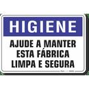 1643-placa-higiene-ajude-a-manter-esta-fabrica-limpa-e-segura-pvc-semi-rigido-26x18cm-furos-6mm-parafusos-nao-incluidos-1