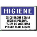 1662-placa-higiene-os-cuidados-com-a-higiene-pessoal-fazem-de-voce-uma-pessoa-mais-social-pvc-semi-rigido-26x18cm-furos-6mm-parafusos-nao-incluidos-1