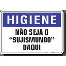1665-placa-higiene-nao-seja-o-sujismundo-daqui-pvc-semi-rigido-26x18cm-furos-6mm-parafusos-nao-incluidos-1