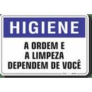 1666-placa-higiene-a-ordem-e-a-limpeza-dependem-de-voce-pvc-semi-rigido-26x18cm-furos-6mm-parafusos-nao-incluidos-1