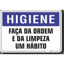 1684-placa-higiene-faca-da-ordem-e-da-limpeza-um-habito-pvc-semi-rigido-26x18cm-furos-6mm-parafusos-nao-incluidos-1