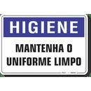 1691-placa-higiene-mantenha-o-uniforme-limpo-pvc-semi-rigido-26x18cm-furos-6mm-parafusos-nao-incluidos-1