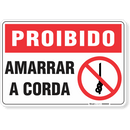 1702-placa-proibido-amarrar-a-corda-pvc-semi-rigido-26x18cm-furos-6mm-parafusos-nao-incluidos-1