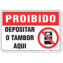 1716-placa-proibido-depositar-o-tambor-aqui-pvc-semi-rigido-26x18cm-furos-6mm-parafusos-nao-incluidos-1