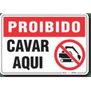1709-placa-proibido-cavar-aqui-pvc-semi-rigido-26x18cm-furos-6mm-parafusos-nao-incluidos-1