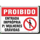 1730-placa-proibido-entrada-impropria-para-mulheres-gravidas-pvc-semi-rigido-26x18cm-furos-6mm-parafusos-nao-incluidos-1