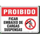1743-placa-proibido-ficar-embaixo-de-cargas-suspensas-pvc-semi-rigido-26x18cm-furos-6mm-parafusos-nao-incluidos-1