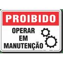 1751-placa-proibido-operar-em-manutencao-pvc-semi-rigido-26x18cm-furos-6mm-parafusos-nao-incluidos-1