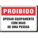 1752-placa-proibido-operar-equipamento-com-mais-de-uma-pessoa-pvc-semi-rigido-26x18cm-furos-6mm-parafusos-nao-incluidos-1
