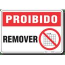 1760-placa-proibido-remover-pvc-semi-rigido-26x18cm-furos-6mm-parafusos-nao-incluidos-1