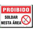 1762-placa-proibido-soldar-nesta-area-pvc-semi-rigido-26x18cm-furos-6mm-parafusos-nao-incluidos-1