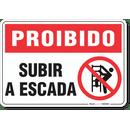 1763-placa-proibido-subir-a-escada-pvc-semi-rigido-26x18cm-furos-6mm-parafusos-nao-incluidos-1