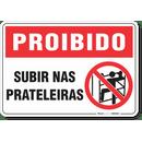 1766-placa-proibido-subir-nas-prateleiras-pvc-semi-rigido-26x18cm-furos-6mm-parafusos-nao-incluidos-1