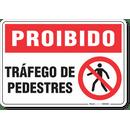 1771-placa-proibido-trafego-de-pedestres-pvc-semi-rigido-26x18cm-furos-6mm-parafusos-nao-incluidos-1
