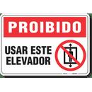 1772-placa-proibido-usar-este-elevador-pvc-semi-rigido-26x18cm-furos-6mm-parafusos-nao-incluidos-1
