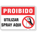 1775-placa-proibido-utilizar-spray-aqui-pvc-semi-rigido-26x18cm-furos-6mm-parafusos-nao-incluidos-1