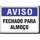 1982-placa-aviso-fechado-para-almoco-pvc-semi-rigido-26x18cm-furos-6mm-parafusos-nao-incluidos-1