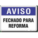 1984-placa-aviso-fechado-para-reforma-pvc-semi-rigido-26x18cm-furos-6mm-parafusos-nao-incluidos-1