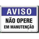 2001-placa-aviso-nao-opere-em-manutencao-pvc-semi-rigido-26x18cm-furos-6mm-parafusos-nao-incluidos-1
