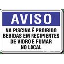 1278-placa-aviso-na-piscina-e-proibido-bebidas-em-recipientes-de-vidro-e-fumar-no-local-pvc-semi-rigido-26x18cm-furos-6mm-parafusos-nao-incluidos-1