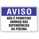 1281-placa-aviso-nao-e-permitido-animais-nas-dependencias-da-piscina-pvc-semi-rigido-26x18cm-furos-6mm-parafusos-nao-incluidos-1