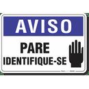 1298-placa-aviso-pare-identifique-se-pvc-semi-rigido-26x18cm-furos-6mm-parafusos-nao-incluidos-1