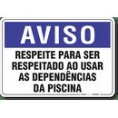 1306-placa-aviso-respeite-para-ser-respeitado-pvc-semi-rigido-26x18cm-furos-6mm-parafusos-nao-incluidos-1