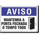 2003-placa-aviso-mantenha-a-porta-fechada-o-tempo-todo-pvc-semi-rigido-26x18cm-furos-6mm-parafusos-nao-incluidos-1